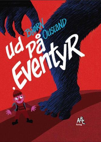 Bjørn Ousland: Ud på eventyr