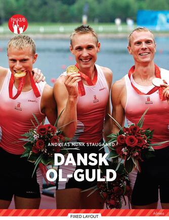 Andreas Munk Staugaard: Dansk OL-guld