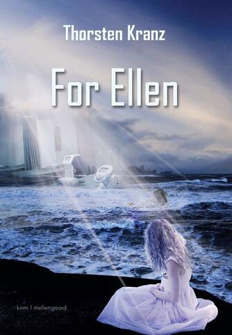 Thorsten Kranz (f. 1974): For Ellen