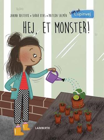 Janina Kastevik: Hej, et monster!