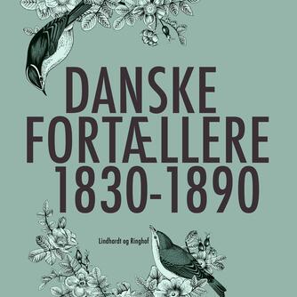: Danske fortællere 1830-1890