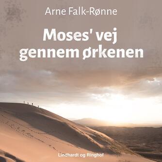 : Moses' vej gennem ørkenen