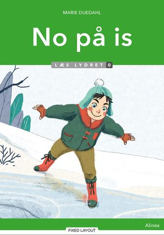 Marie Duedahl: No på is
