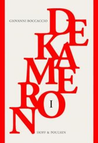 Giovanni Boccaccio: Dekameron. Bind 1, Første til femte dag (Ved Thomas Harder)