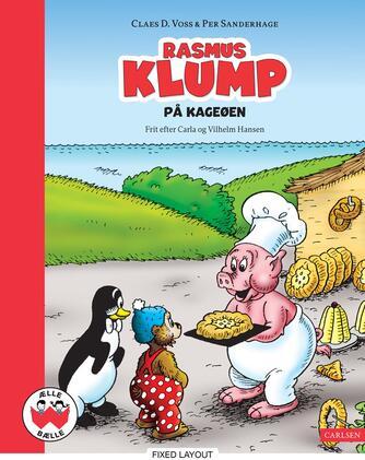 Claes D. Voss, Per Sanderhage: Rasmus Klump på Kageøen