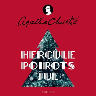 Agatha Christie: Hercule Poirots jul