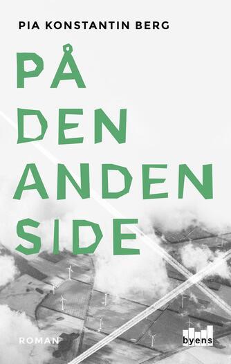 Pia Konstantin Berg (f. 1985): På den anden side