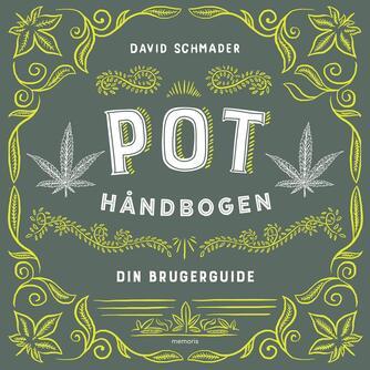 David Schmader: Pothåndbogen : din brugerguide