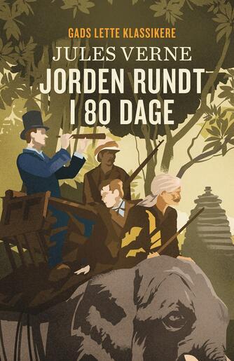 Jules Verne: Jorden rundt i 80 dage (Ved Else Schiøler)
