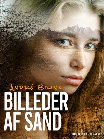 André Brink: Billeder af sand