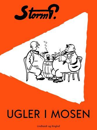 Robert Storm Petersen: Ugler i mosen