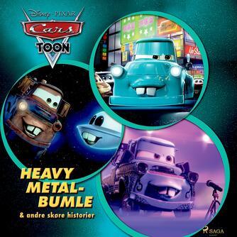 : Heavy Metal-Bumle og andre skøre historier