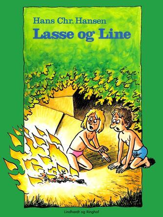 Hans Chr. Hansen (f. 1949): Lasse og Line