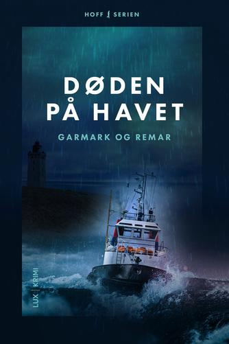 David Garmark (f. 1972): Døden på havet : krimi
