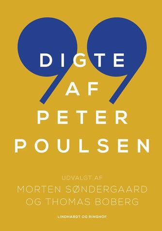 Peter Poulsen (f. 1940): 99 digte