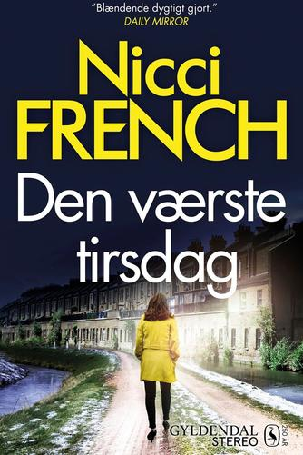Nicci French: Den værste tirsdag