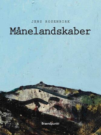 Jens Rosenbirk: Månelandskaber