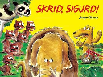Jørgen Stamp: Skrid, Sigurd!