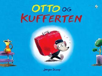 Jørgen Stamp: Otto og kufferten