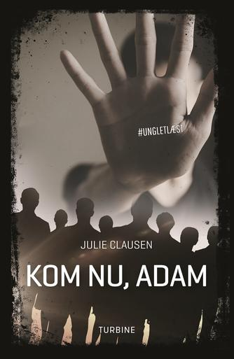 Julie Clausen (f. 1992): Kom nu, Adam