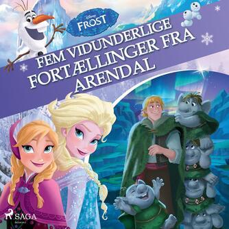 : Fem vidunderlige fortællinger fra Arendal