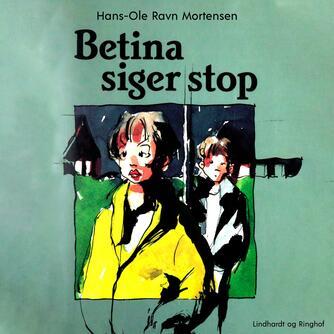 : Betina siger stop