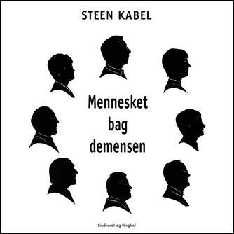 Steen Kabel: Mennesket bag demensen