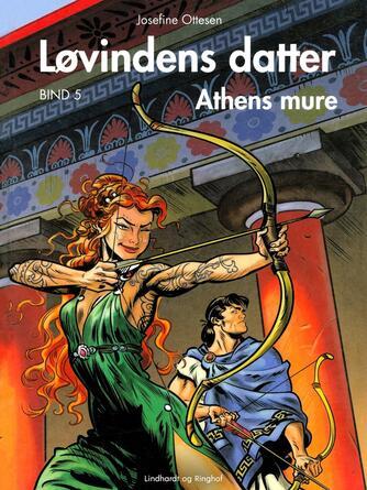 Josefine Ottesen: Athens mure