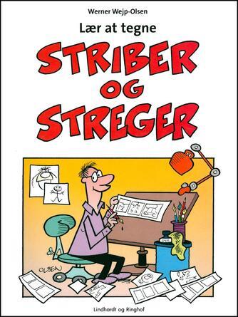 Werner Wejp-Olsen: Lær at tegne striber og streger