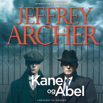 Jeffrey Archer: Kane og Abel