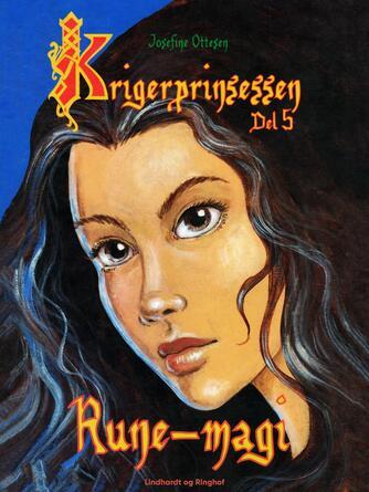 Josefine Ottesen: Rune-magi