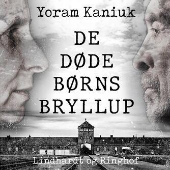 Yoram Kaniuk: De døde børns bryllup : fortælling