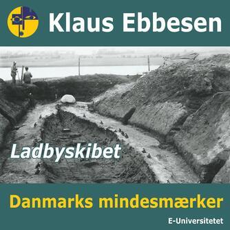 Klaus Ebbesen: Ladbyskibet