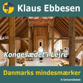 Klaus Ebbesen: Kongesædet i Lejre