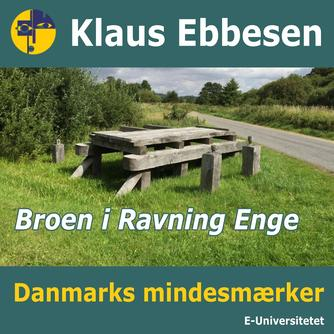 Klaus Ebbesen: Broen i Ravning Enge