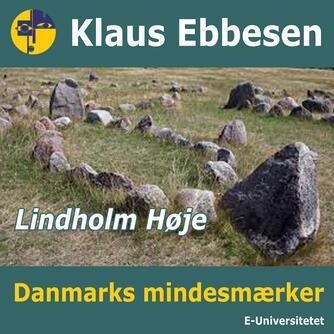 Klaus Ebbesen: Lindholm Høje