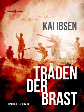 Kai Ibsen: Tråden der brast