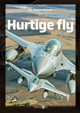 Ole Steen Hansen (f. 1957): Hurtige fly