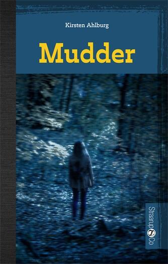 Kirsten Ahlburg: Mudder