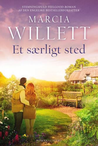 Marcia Willett: Et særligt sted : roman