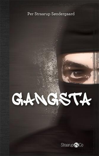 Per Straarup Søndergaard: Gangsta (Tekst på engelsk)