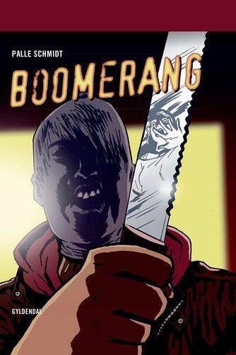 Palle Schmidt (f. 1972): Boomerang