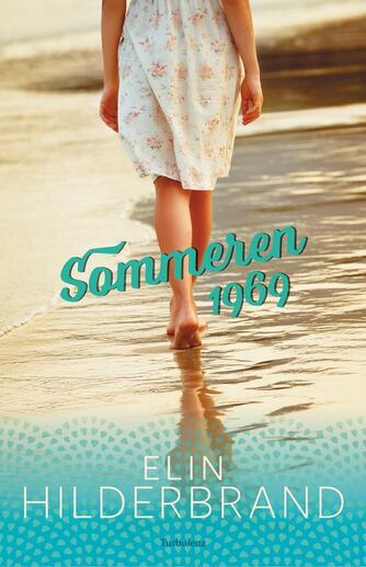Elin Hilderbrand: Sommeren 1969