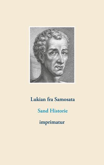 Lukian: Sand historie