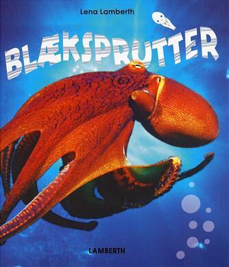 Lena Lamberth: Blæksprutter