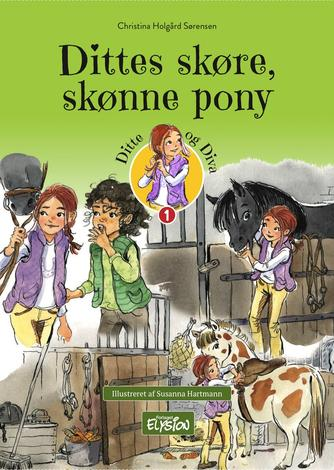 Christina Holgård Sørensen: Dittes skøre, skønne pony