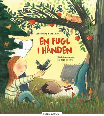 Lotte Salling, Lea Letén: En fugl i hånden : mindfulnessremser og -lege for børn