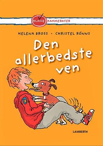 Helena Bross: Den allerbedste ven