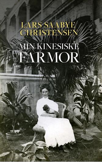 Lars Saabye Christensen (f. 1953): Min kinesiske farmor