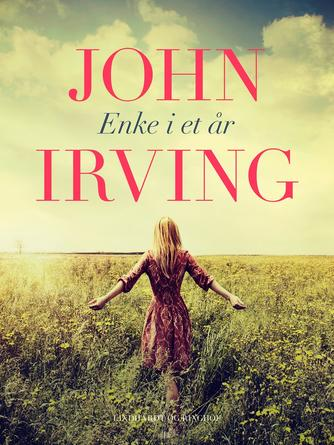 John Irving: Enke i et år